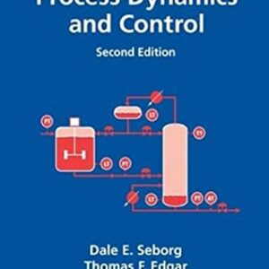 Solutions Manual of Process Dynamics and Control by Seborg & Edgar | 2nd edition