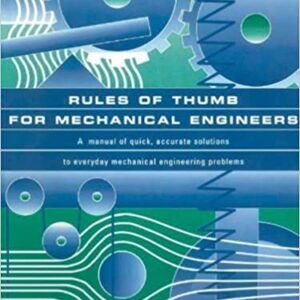 Solutions Manual of Rules of Thumb for Mechanical Engineers by Pope & Edward | 1st edition