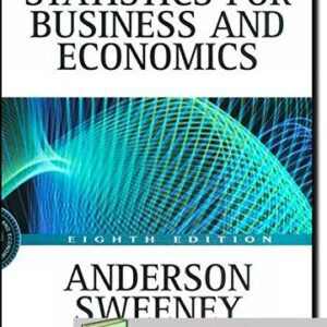 Solutions Manual of Statistics for Business & Economics by Anderson | 8th edition