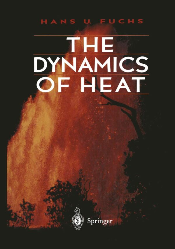 Solutions Manual of The Dynamics of Heat by Fuchs   1st edition