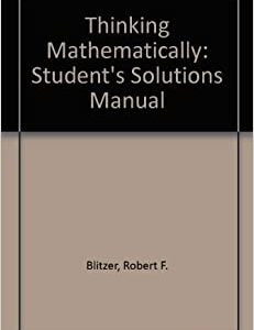 Solutions Manual of Thinking Mathematically by Blitzer | 5th edition