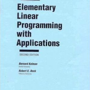 Solutions Manual of Accompany Elementary Linear Programming With Applications by Kolman | 2nd edition