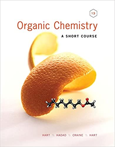 Solutions Manual of Organic Chemistry a Short Course  by Hart & Hadad | 13th edition