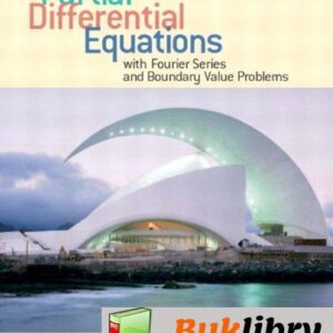 Solutions Manual of Partial Differential Equations With Fourier Series and Boundary Value Problems by Asmar   2nd edition