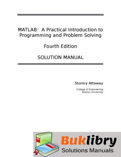 Matlab. A Practical Introduction to Programming and Problem Solving -