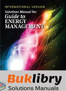Solutions Manual of Guide to Energy Management by Pawlik | 8th edition