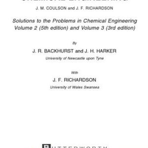 Solutions Manual of Chemical Engineering by Brackhurst & Harker | 3rd edition