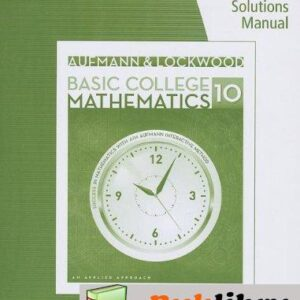 Solutions Manual of Aufmann/lockwood's Basic College Math: an Applied Approach by Aufmann & Lockwood | 10th edition