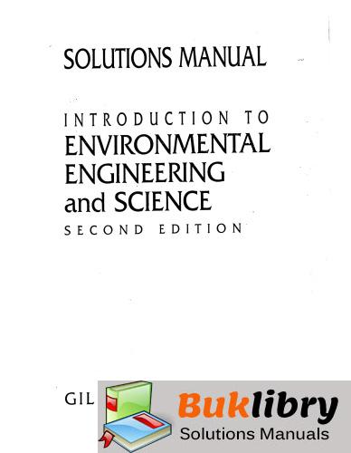 Solutions Manual of Introduction to Environmental Engineering and Science by Masters & Gilbert | 2nd edition