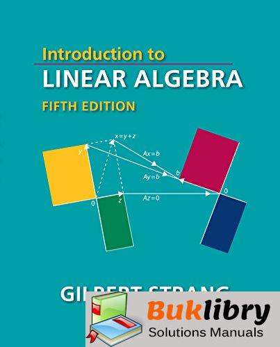 Solutions Manual of Introduction to Linear Algebra by Strang | 5th edition