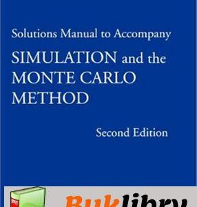 Solutions Manual of Accompany Simulation and the Monte Carlo Method by Kroese | 2nd edition