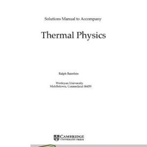 Solutions Manual of Thermal Physics by Baierlein by Baierlein | 1st edition
