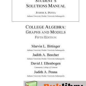 Solutions Manual of College Algebra: Graphs and Models by Penna   5th edition
