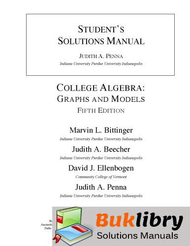 Solutions Manual of College Algebra: Graphs and Models by Penna | 5th edition