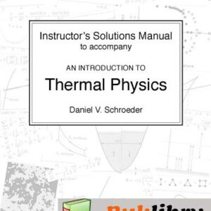 Solutions Manual of Thermal Physics by Schroeder | 1st edition