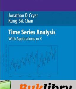 Solutions Manual of Time Series Analysis: With Applications in R by Cryer | 2nd edition