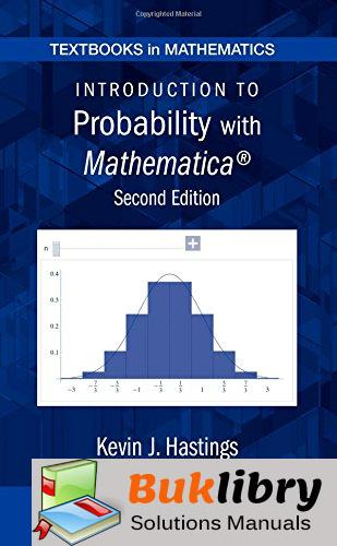 Solutions Manual of Introduction to Probability With Mathematica by Hastings   2nd edition