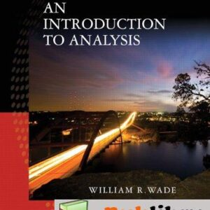 Solutions Manual of Introduction to Analysis by Wade   4th edition