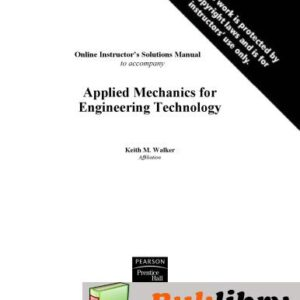 Solutions Manual of Applied Mechanics for Engineering Technology by Walker   8th edition