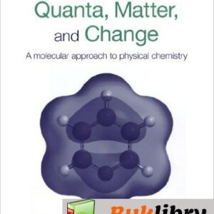 Solutions Manual of Accompany Quanta, Matter & Change: a Molecular Approach to Physical Chemistry by Trapp & Cady | 1st edition