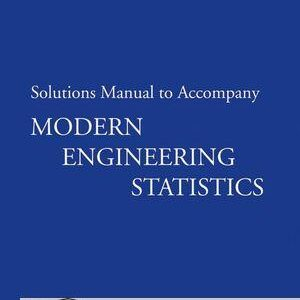 Solutions Manual of Modern Engineering Statistics by Ryan | 1st edition