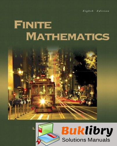 Solutions Manual of Finite Mathematics by Lial & Greenwell | 8th edition