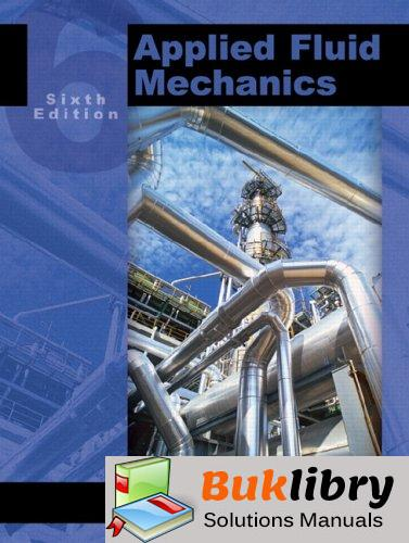 Solutions Manual of Applied Fluid Mechanics by Mott | 6th edition