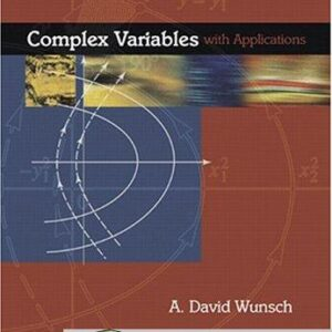 Solutions Manual of Complex Variables With Applications by Wunsch   3rd edition