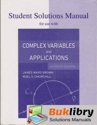 Solutions Manual of Accompany Complex Variables and Applications by Brown & Churchill | 7th edition