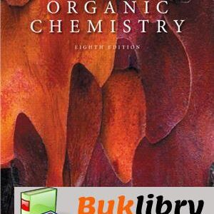 Solutions Manual of Organic Chemistry by L. G. Wade Jr   8th edition
