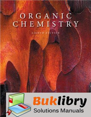 Solutions Manual of Organic Chemistry by L. G. Wade Jr | 8th edition