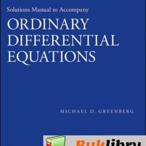 Solutions Manual of Ordinary Differential Equations by Greenberg   1st edition