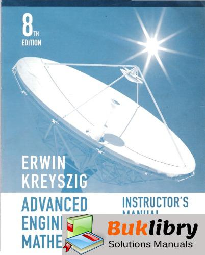 Solutions Manual of Advanced Engineering Mathematics by Kreyszig | 8th edition