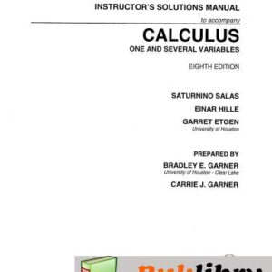 Solutions Manual of Calculus One & Several Variables by Salas | 8th edition