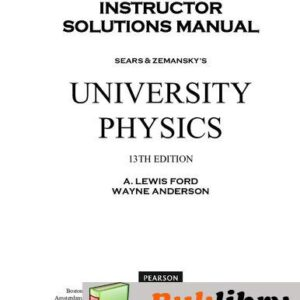 Solutions Manual of University Physics by Young | 13th edition
