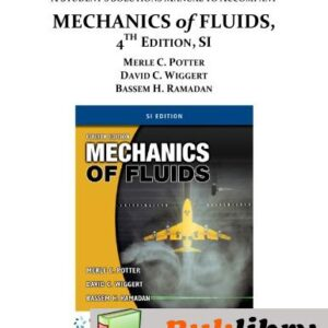 Solutions Manual of Mechanics of Fluids by Potter & Wiggert | 4th edition
