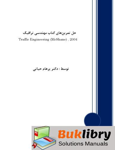 Solutions Manual of Traffic Engineering by Hayati   3rd edition
