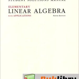 Solutions Manual of Elementary Linear Algebra with Applications by Kolman   9th edition