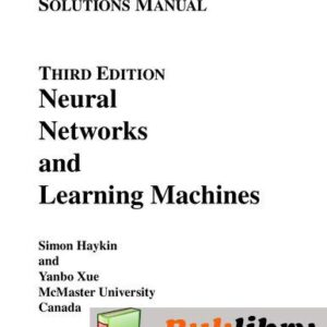 Solutions Manual of Neural Networks and Learning Machines by Haykin & Xue | 3rd edition