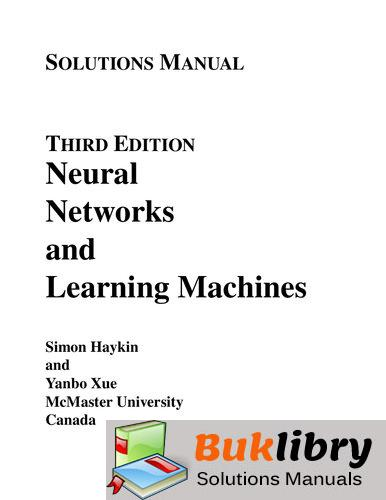 Solutions Manual of Neural Networks and Learning Machines by Haykin & Xue   3rd edition