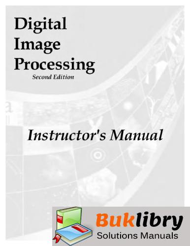 Solutions Manual of Digital Image Processing by Gonzalez & Woods | 2nd edition