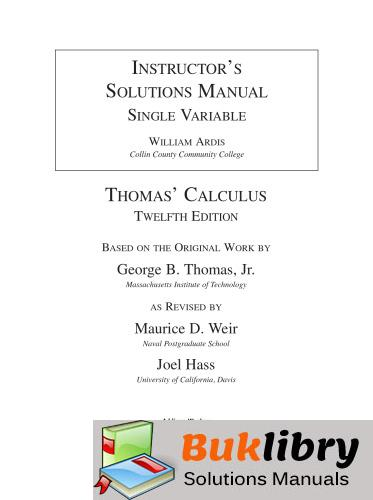 Solutions Manual of Single Variable by Ardis & Weir | 12th edition