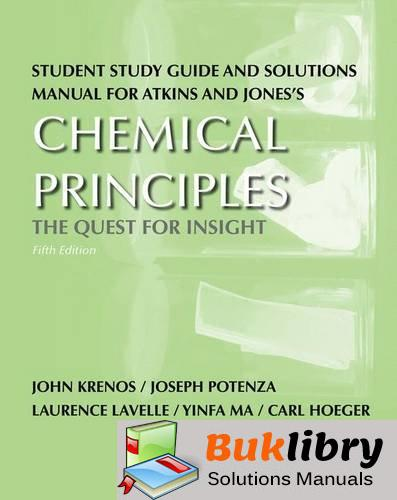 Solutions Manual of Atkins and Jones's Chemical Principles: the Quest for Insight by Krenos & Potenza   5th edition