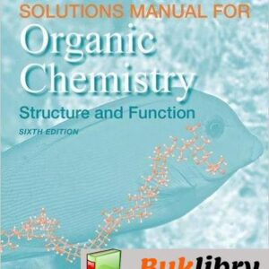 Solutions Manual of Organic Chemistry: Structure and Function by Vollhardt & Schore   6th edition