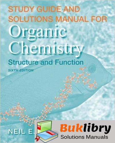 Solutions Manual of Organic Chemistry: Structure and Function by Vollhardt & Schore | 6th edition