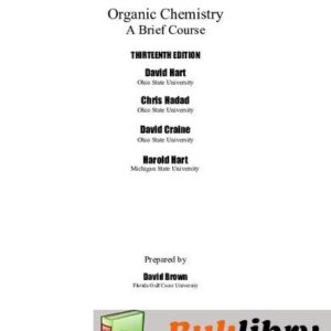 Solutions Manual of Organic Chemistry: A Brief Course by Hart & Craine   13th edition